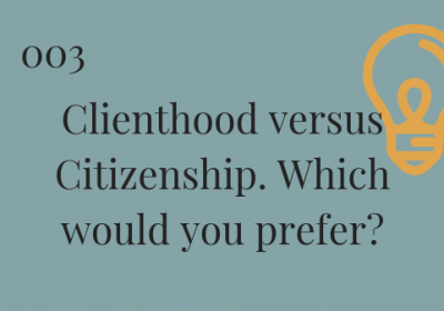 #003: Clienthood versus Citizenship with Guy Caruso